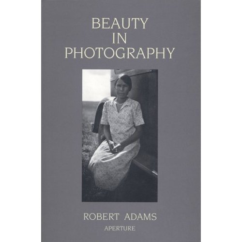 Robert Adams - Beauty in Photography